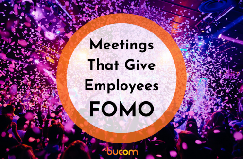Meeting Planning That Will Give Your Employees FOMO